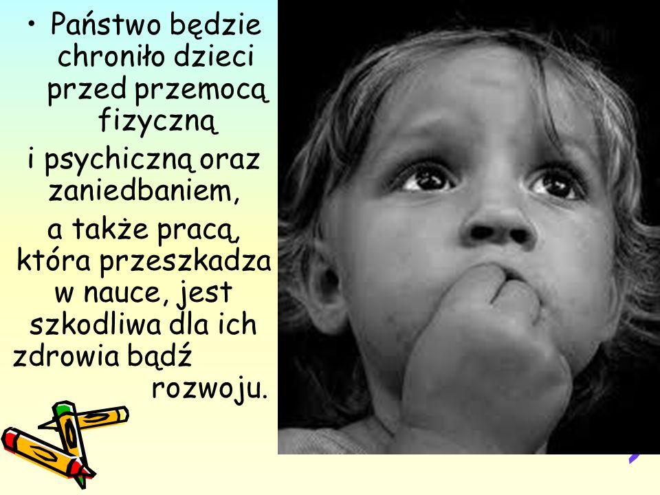 Państwo będzie chroniło dzieci przed przemocą fizyczną