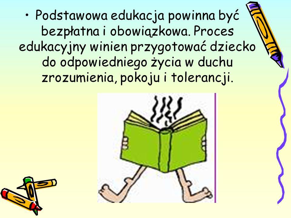 Podstawowa edukacja powinna być bezpłatna i obowiązkowa
