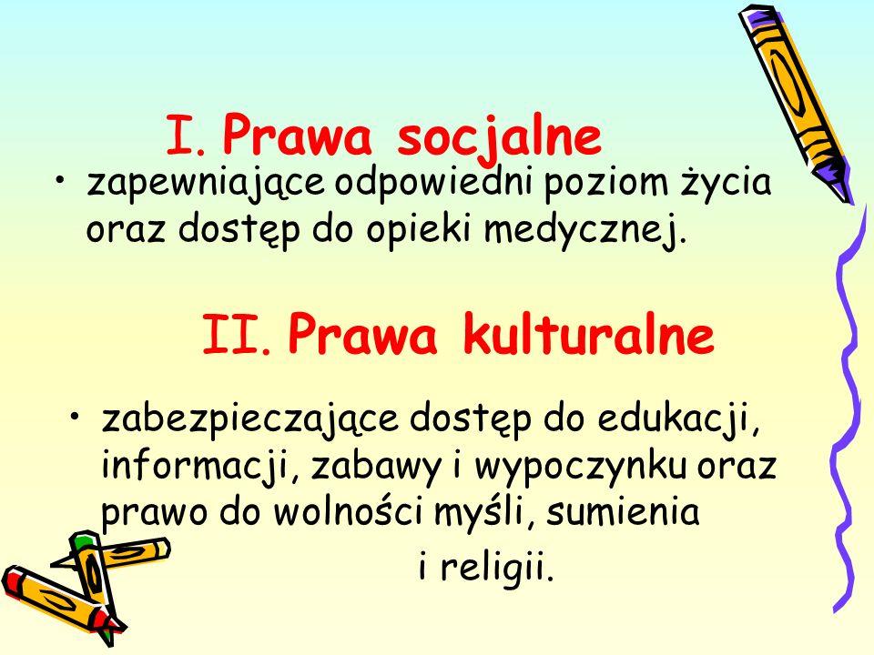 I. Prawa socjalne II. Prawa kulturalne