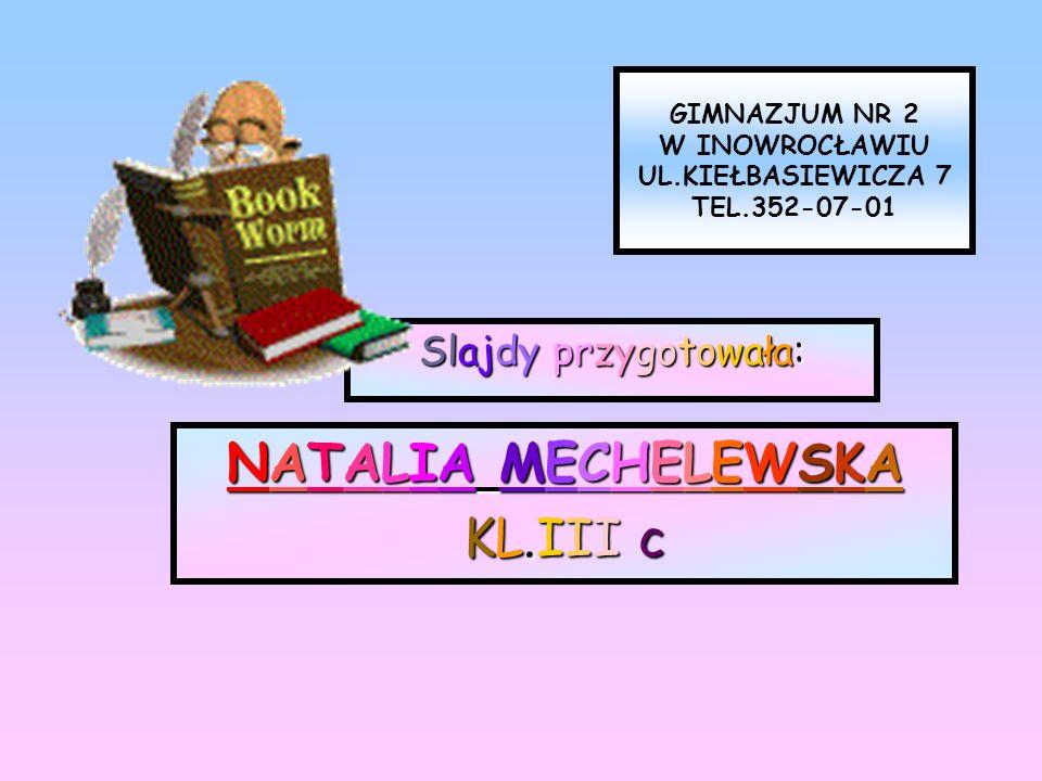GIMNAZJUM NR 2 W INOWROCŁAWIU UL.KIEŁBASIEWICZA 7 TEL.352-07-01