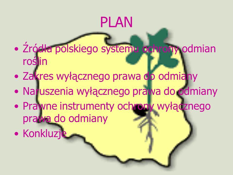 PLAN Źródła polskiego systemu ochrony odmian roślin
