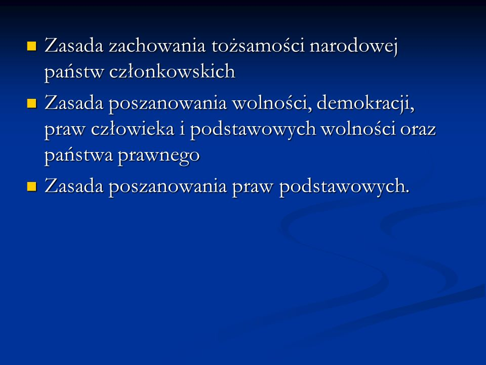 Zasada zachowania tożsamości narodowej państw członkowskich