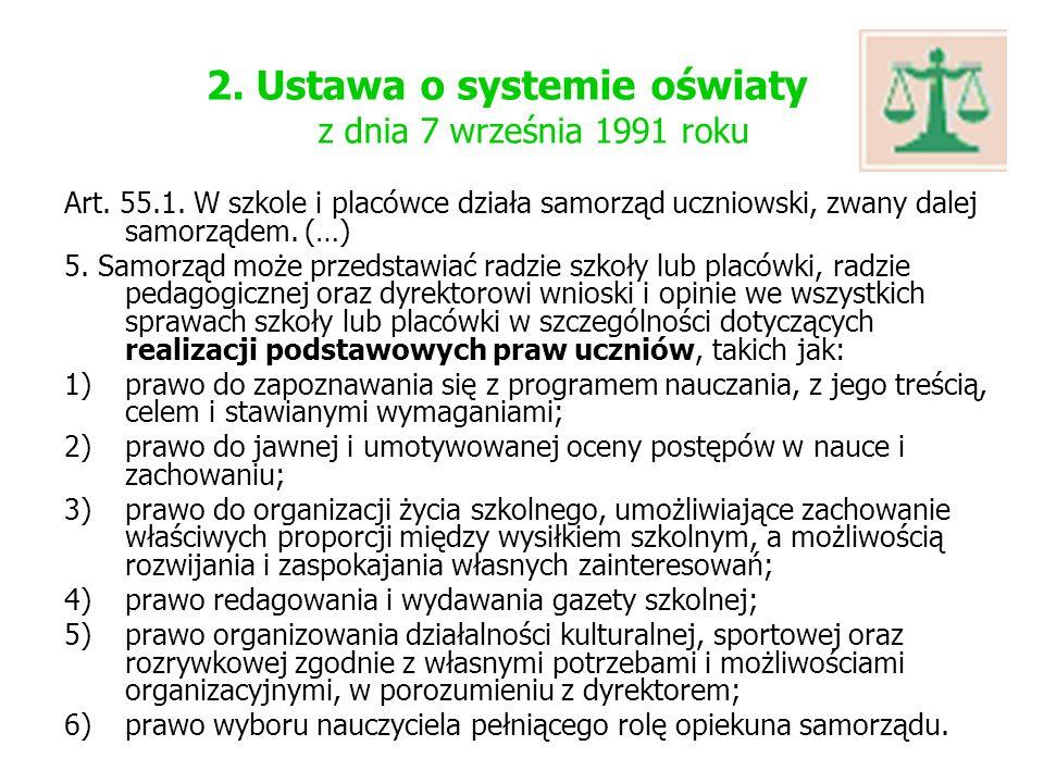 2. Ustawa o systemie oświaty z dnia 7 września 1991 roku