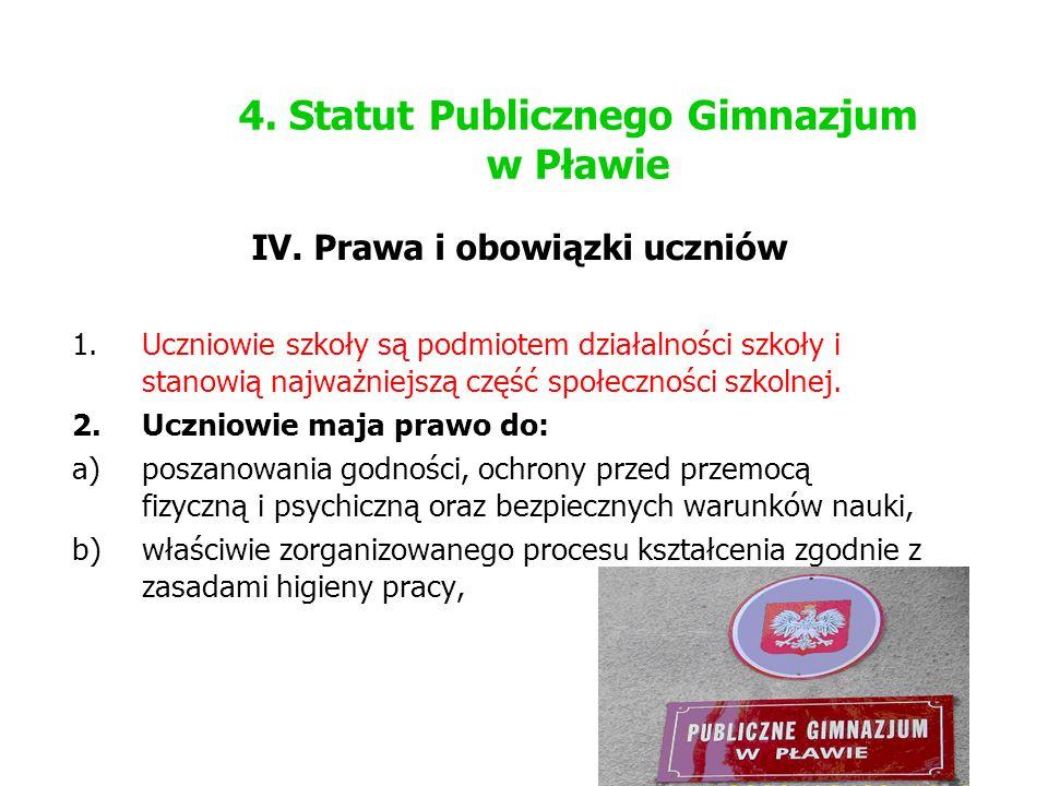 4. Statut Publicznego Gimnazjum w Pławie