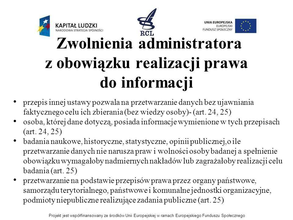 Zwolnienia administratora z obowiązku realizacji prawa do informacji