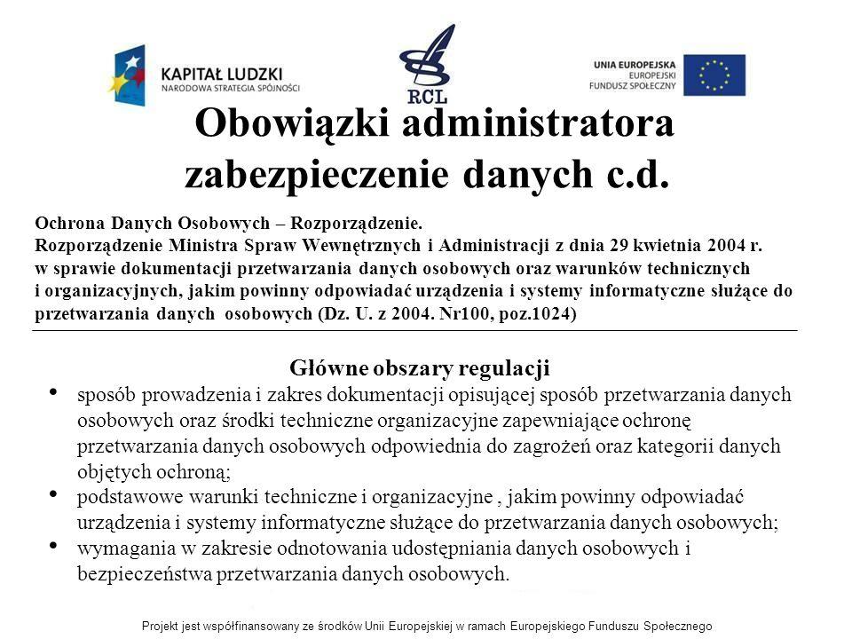 Obowiązki administratora zabezpieczenie danych c.d.