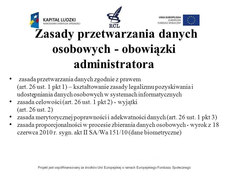 Zasady przetwarzania danych osobowych - obowiązki administratora