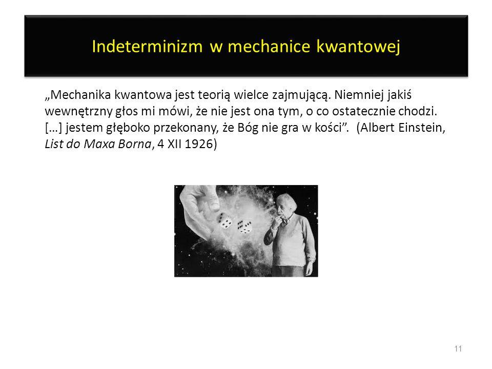 Indeterminizm w mechanice kwantowej