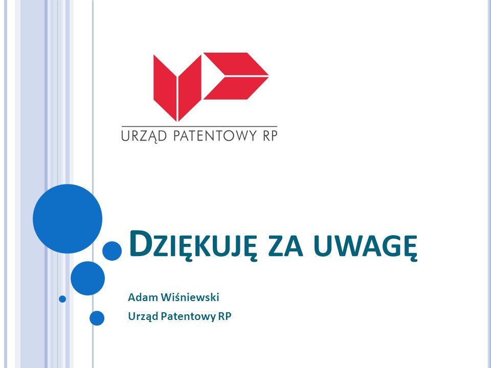 Adam Wiśniewski Urząd Patentowy RP