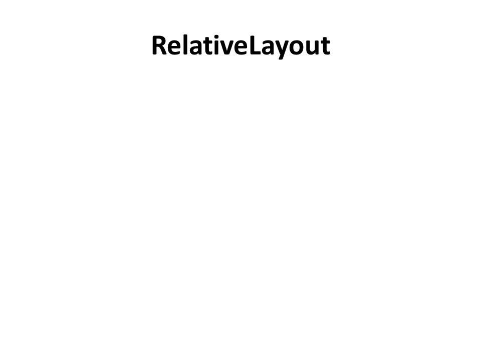 RelativeLayout