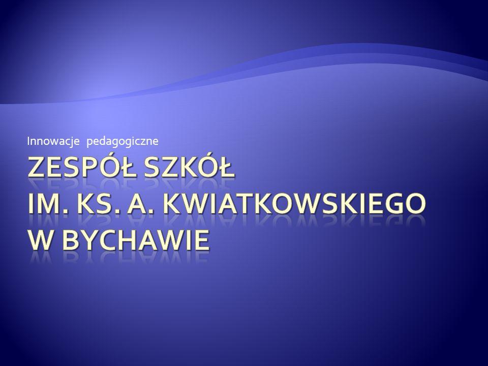 Zespół Szkół im. Ks. A. Kwiatkowskiego w Bychawie