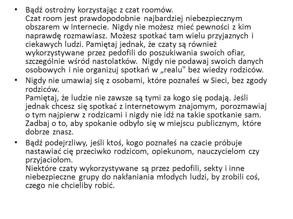 Bądź ostrożny korzystając z czat roomów