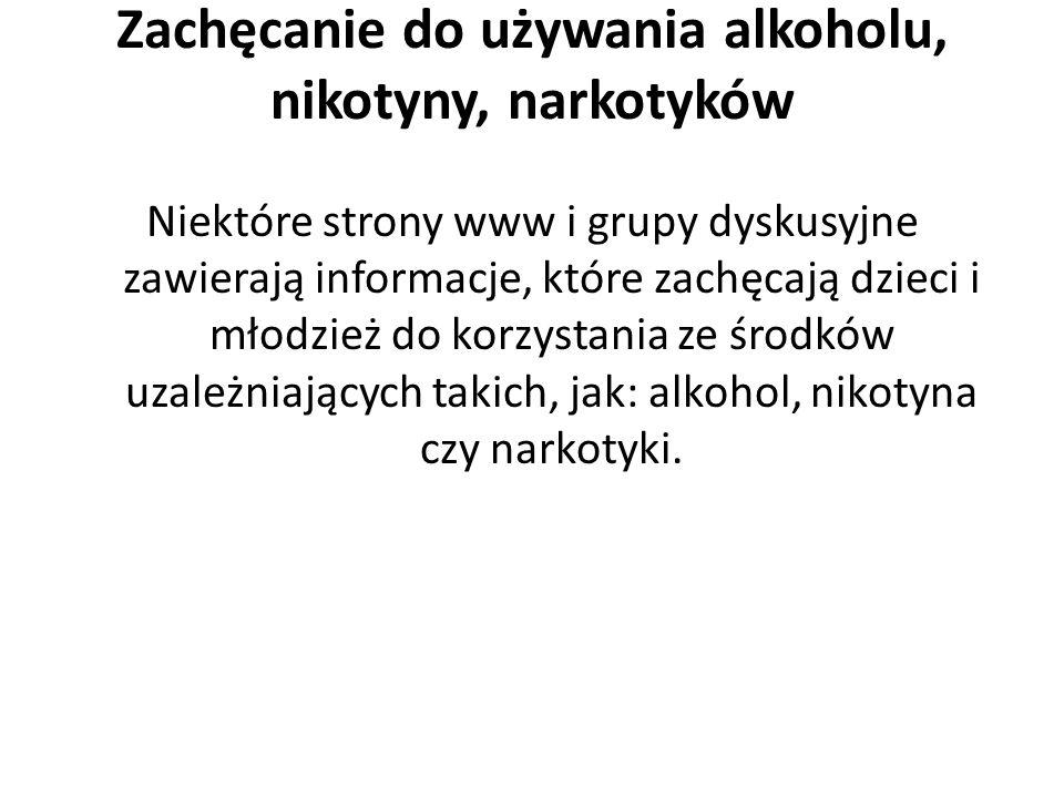 Zachęcanie do używania alkoholu, nikotyny, narkotyków