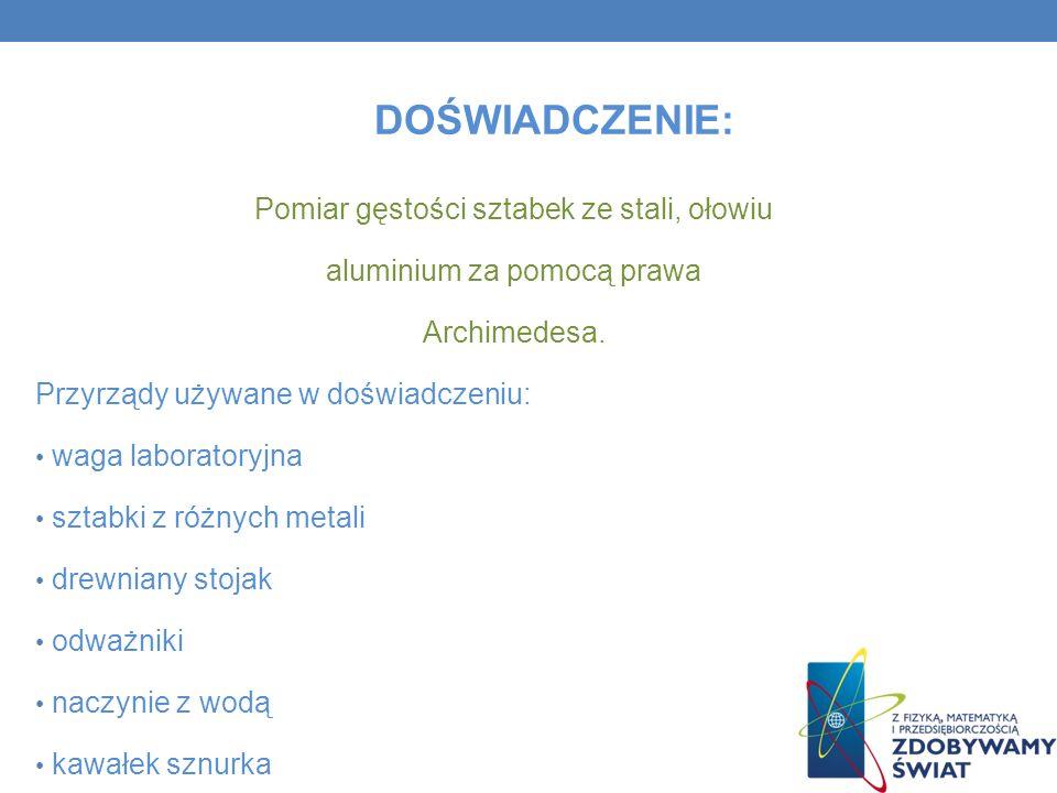 DOŚWIADCZENIE: Pomiar gęstości sztabek ze stali, ołowiu