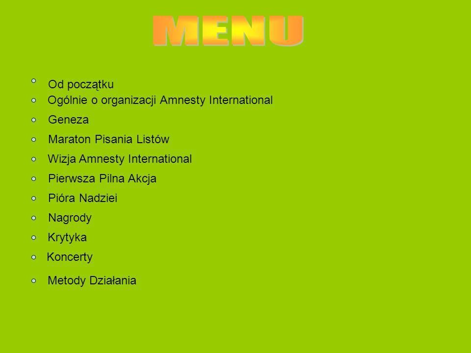 MENU Od początku Ogólnie o organizacji Amnesty International Geneza