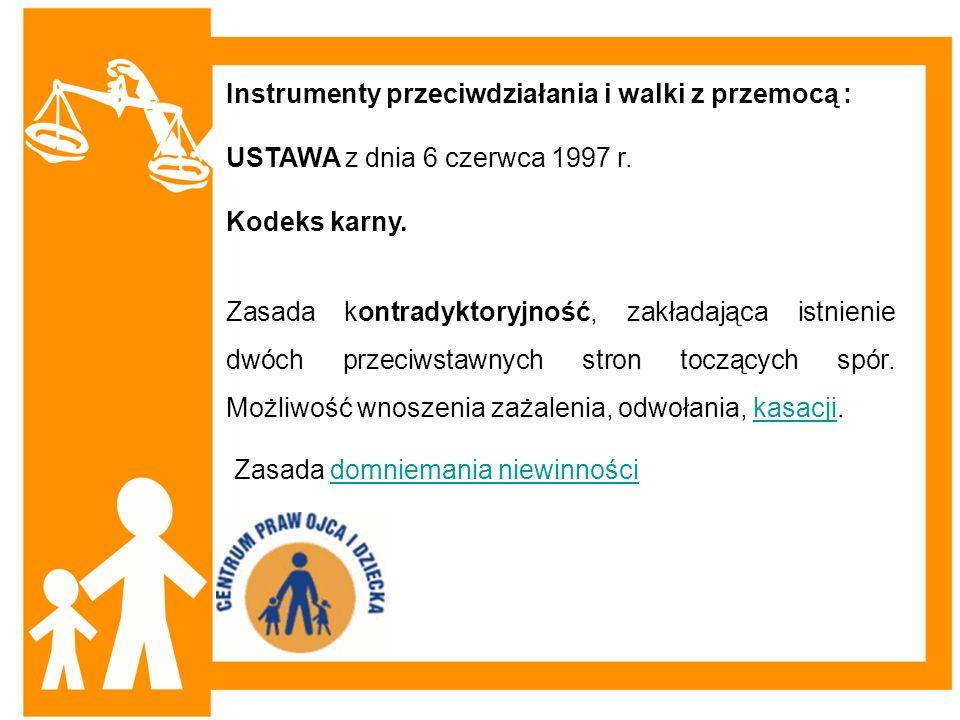 Instrumenty przeciwdziałania i walki z przemocą :