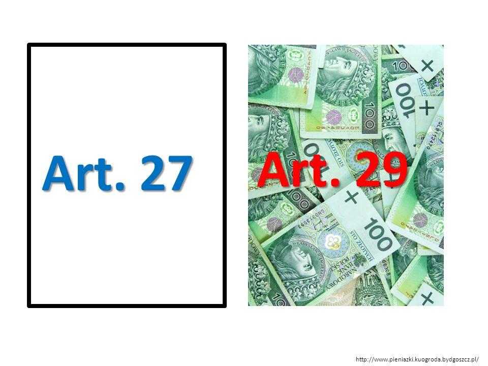 Art. 29 Art. 27. Różnica między Art. 27 i Art.