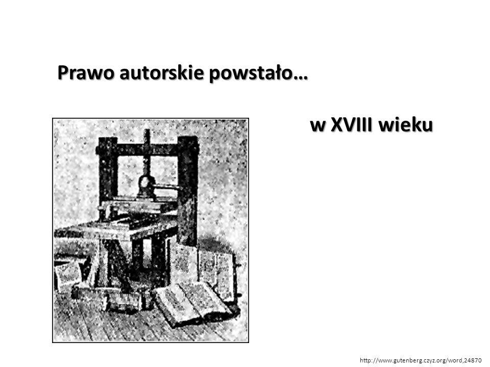 Prawo autorskie powstało… w XVIII wieku
