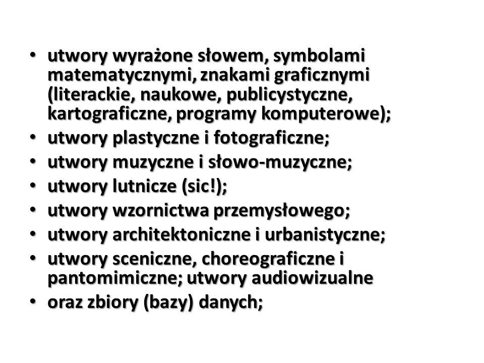 utwory wyrażone słowem, symbolami matematycznymi, znakami graficznymi (literackie, naukowe, publicystyczne, kartograficzne, programy komputerowe);