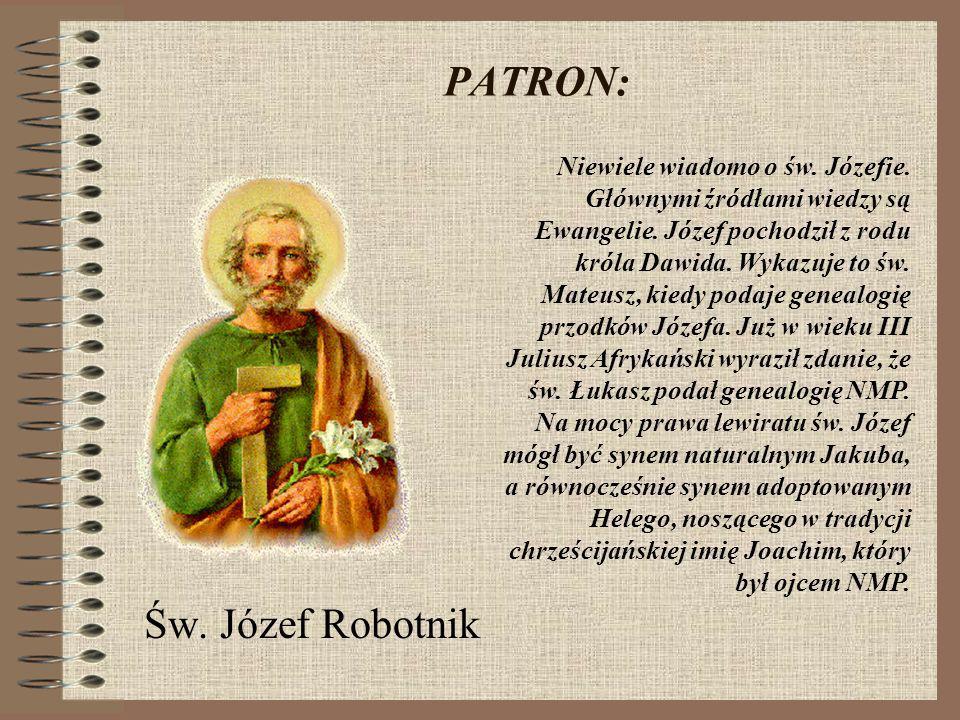 PATRON: Św. Józef Robotnik