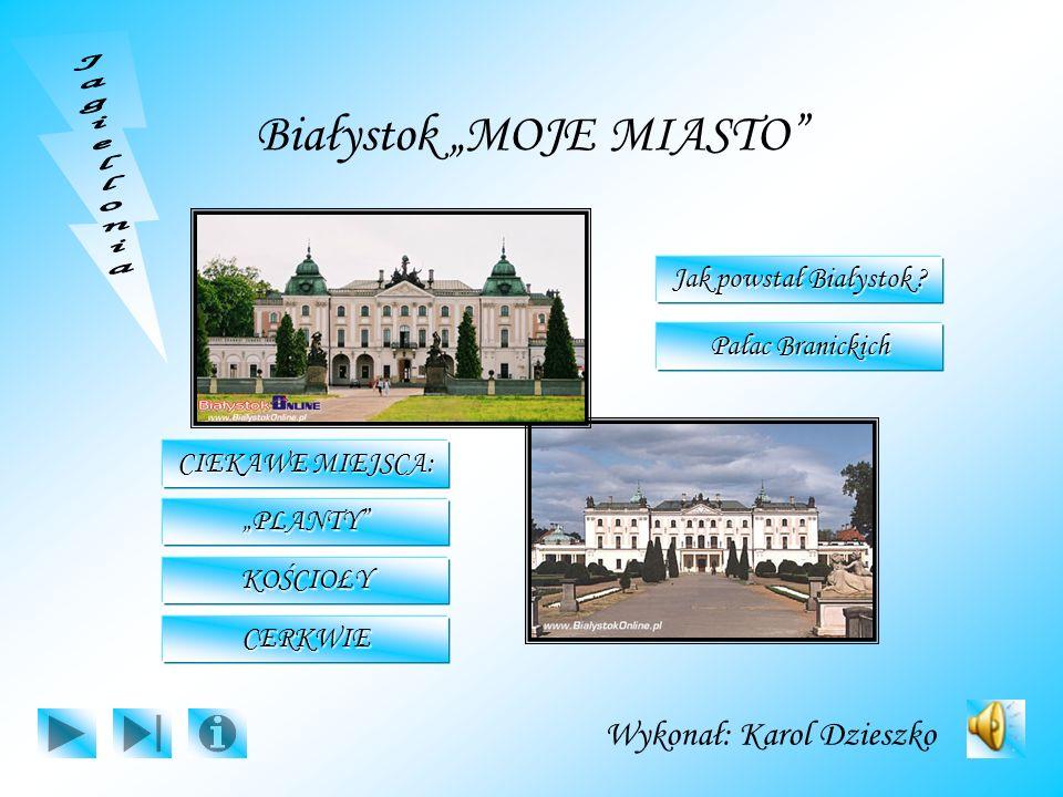 "Białystok ""MOJE MIASTO"