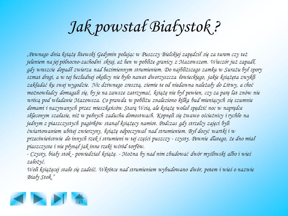 Jak powstał Białystok