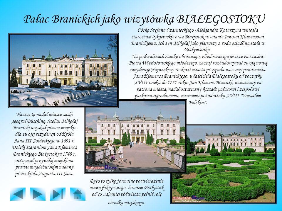 Pałac Branickich jako wizytówka BIAŁEGOSTOKU