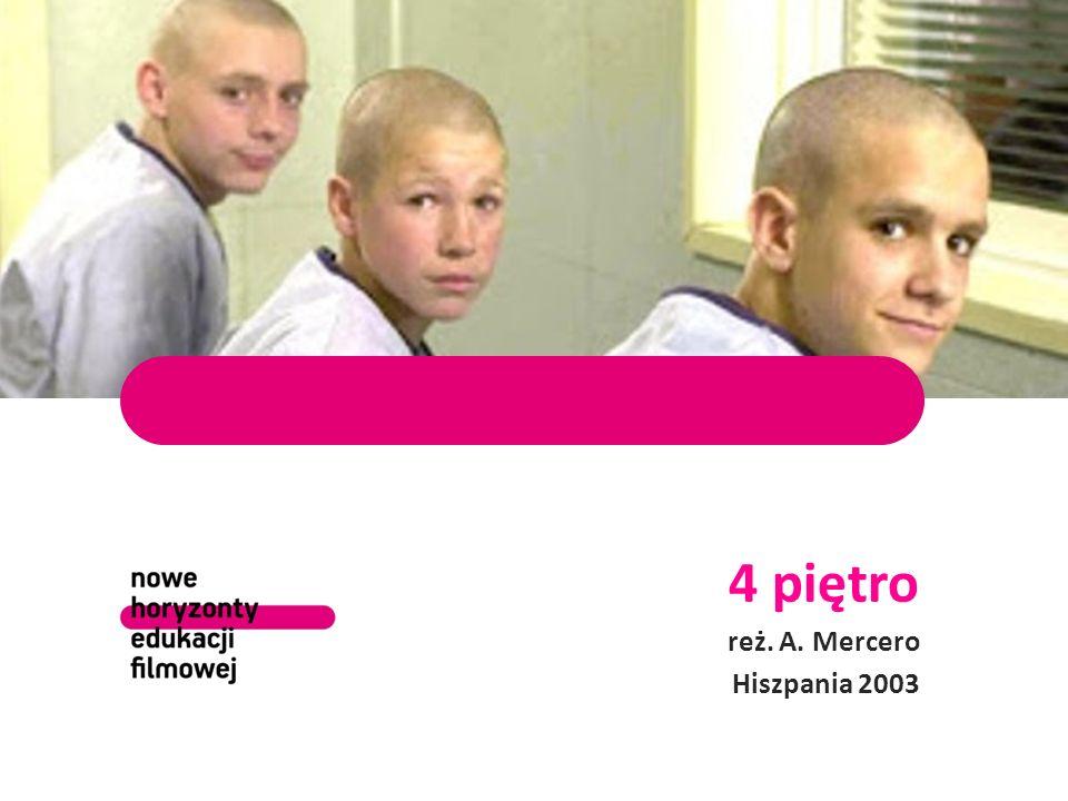 4 piętro reż. A. Mercero Hiszpania 2003