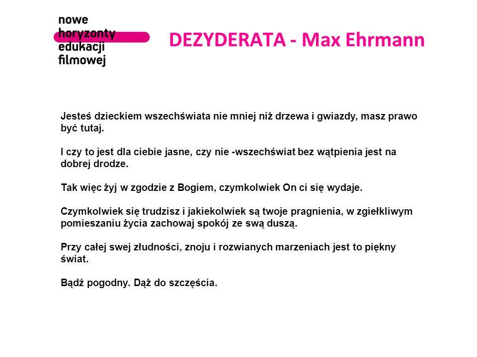 DEZYDERATA - Max Ehrmann
