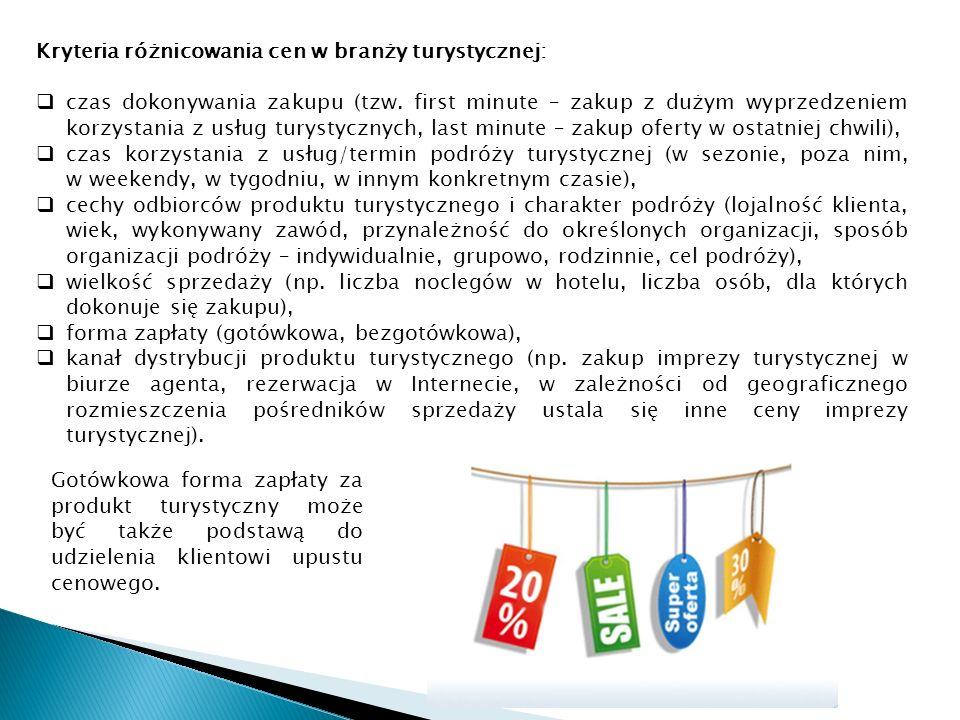 Kryteria różnicowania cen w branży turystycznej: