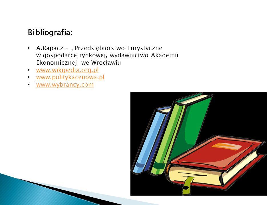 """Bibliografia: A.Rapacz – """" Przedsiębiorstwo Turystyczne w gospodarce rynkowej, wydawnictwo Akademii Ekonomicznej we Wrocławiu."""