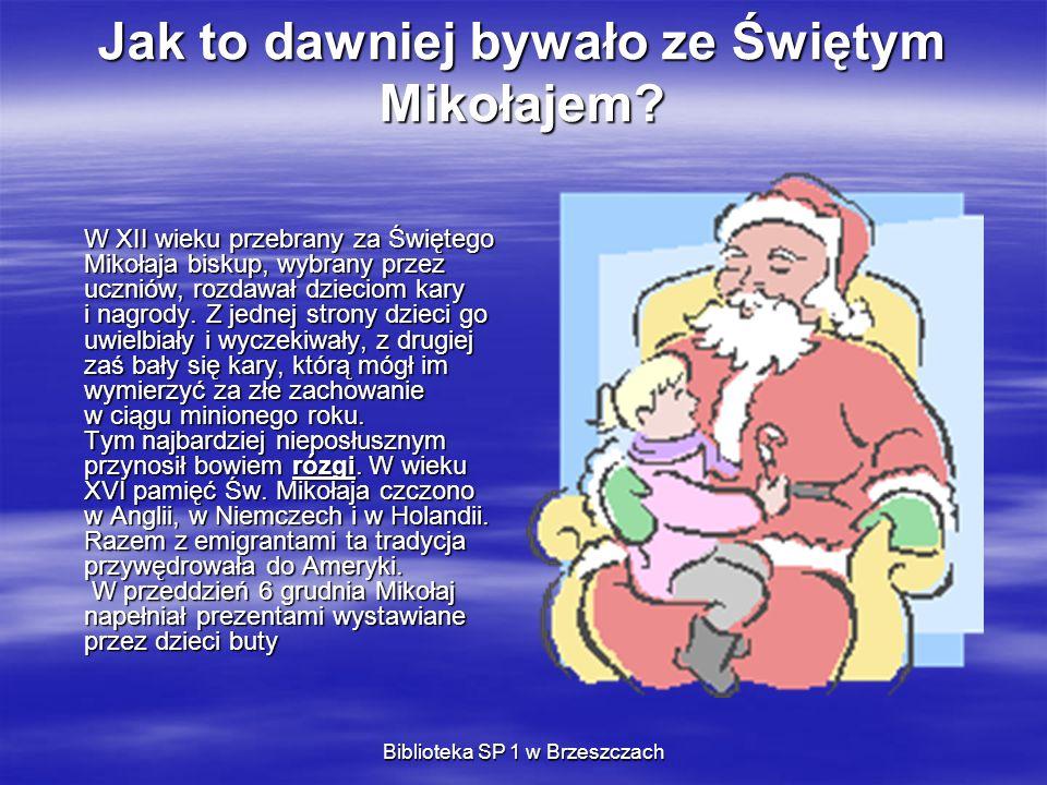 Jak to dawniej bywało ze Świętym Mikołajem