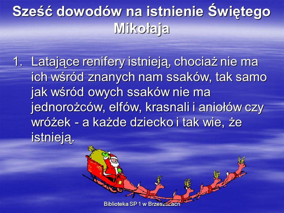 Sześć dowodów na istnienie Świętego Mikołaja