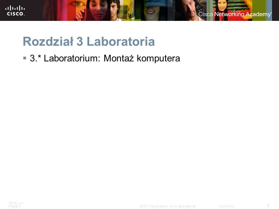 Rozdział 3 Laboratoria 3.* Laboratorium: Montaż komputera