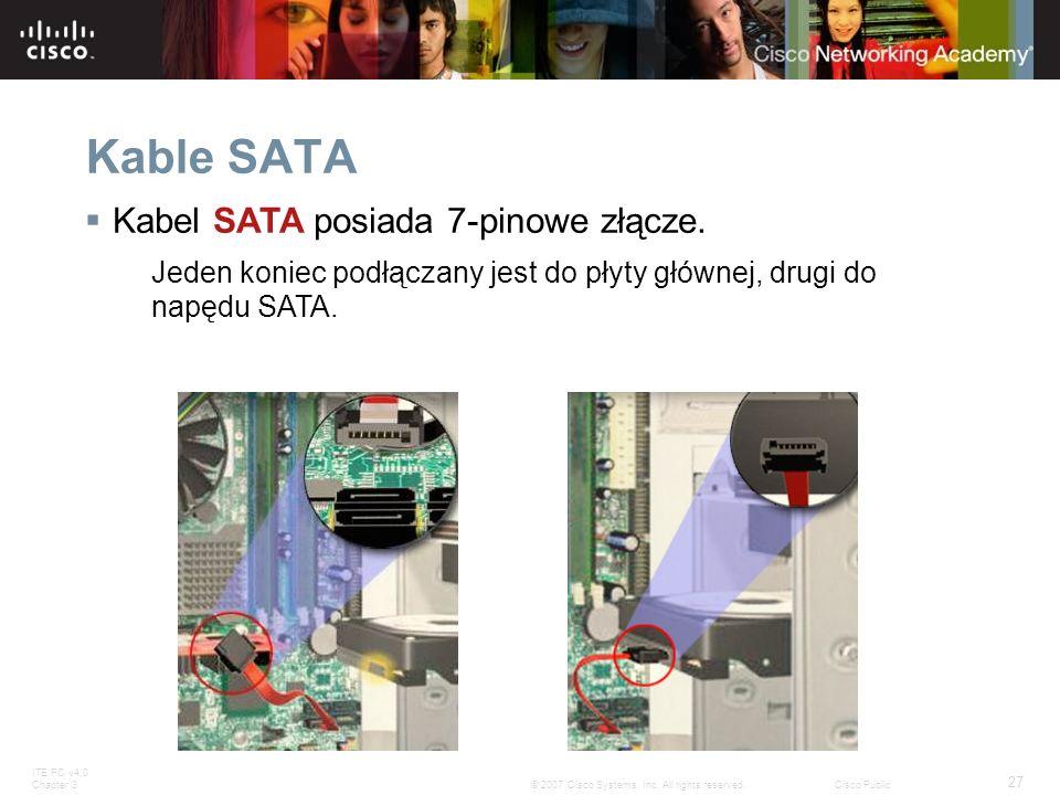 Kable SATA Kabel SATA posiada 7-pinowe złącze.