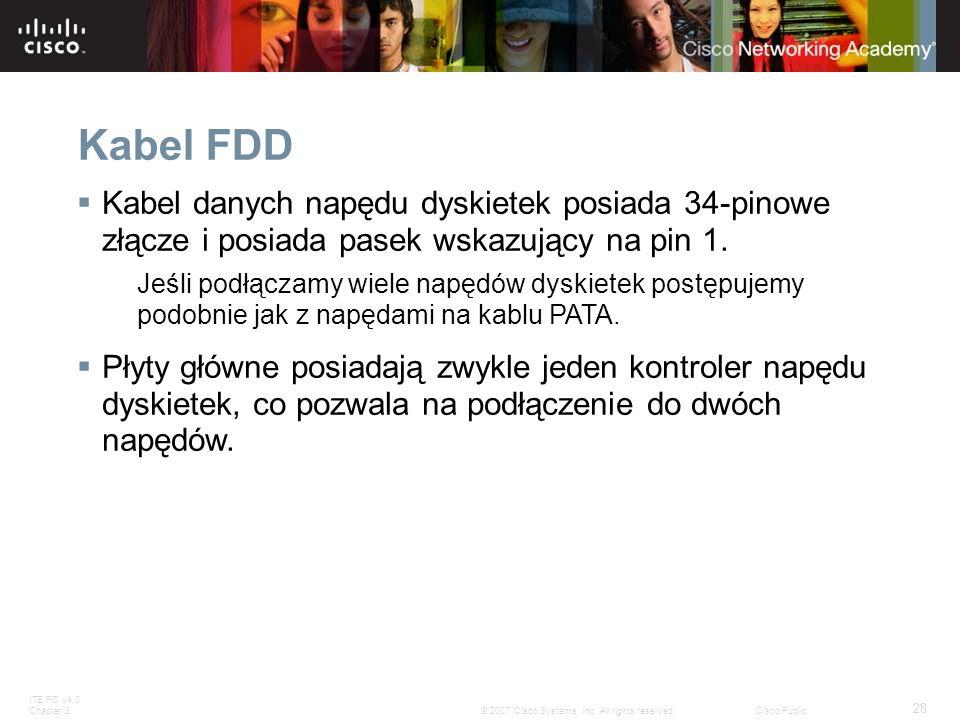 Kabel FDD Kabel danych napędu dyskietek posiada 34-pinowe złącze i posiada pasek wskazujący na pin 1.