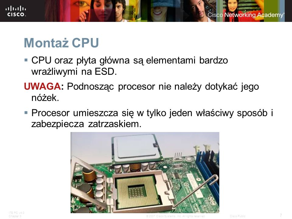 Montaż CPU CPU oraz płyta główna są elementami bardzo wrażliwymi na ESD. UWAGA: Podnosząc procesor nie należy dotykać jego nóżek.