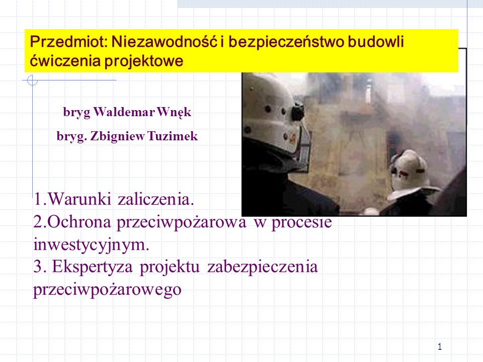 Przedmiot: Niezawodność i bezpieczeństwo budowli ćwiczenia projektowe
