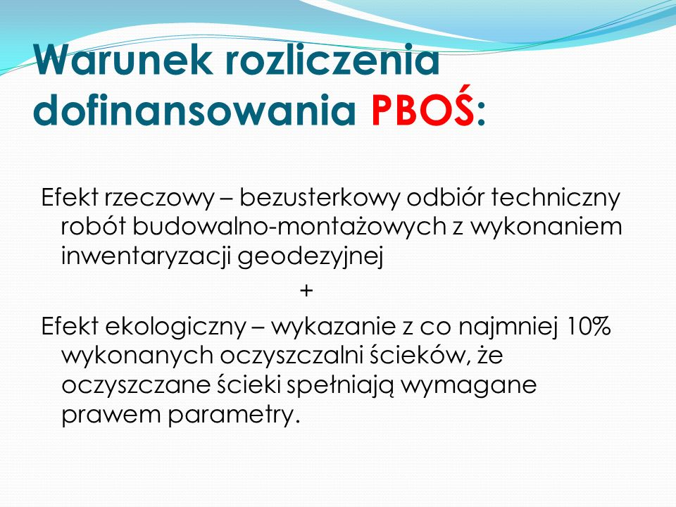 Warunek rozliczenia dofinansowania PBOŚ: