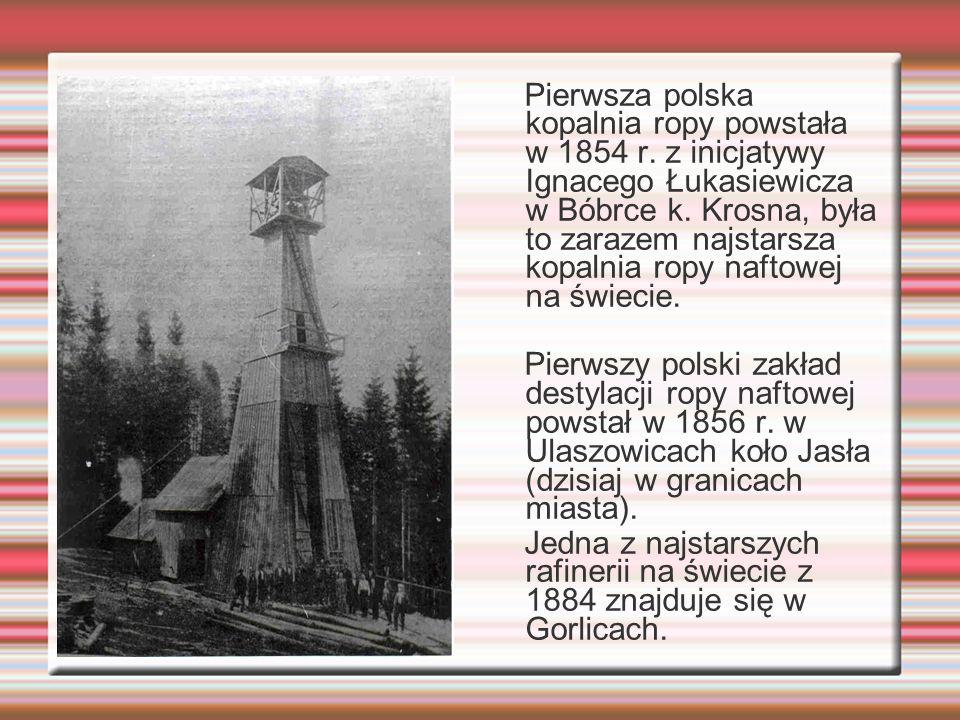 Pierwsza polska kopalnia ropy powstała w 1854 r