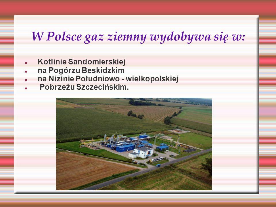 W Polsce gaz ziemny wydobywa się w: