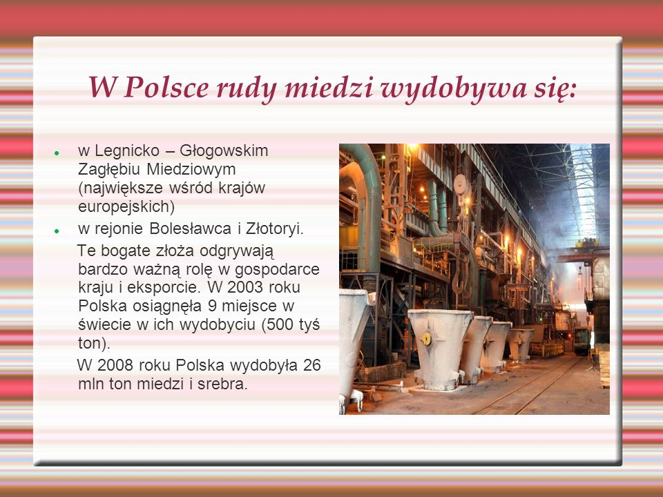 W Polsce rudy miedzi wydobywa się: