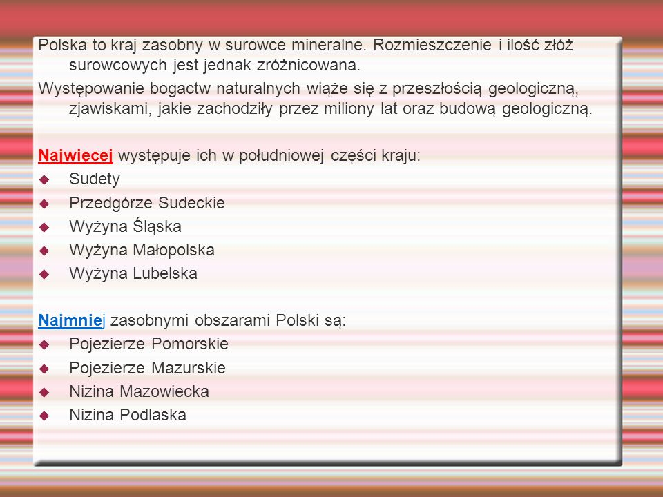 Polska to kraj zasobny w surowce mineralne