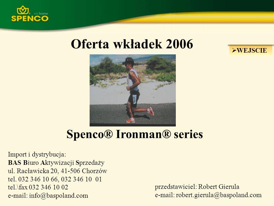 Oferta wkładek 2006 Spenco® Ironman® series WEJSCIE