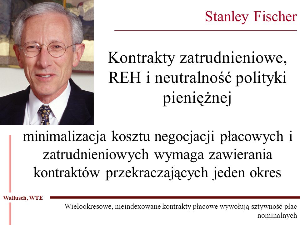 Kontrakty zatrudnieniowe, REH i neutralność polityki pieniężnej