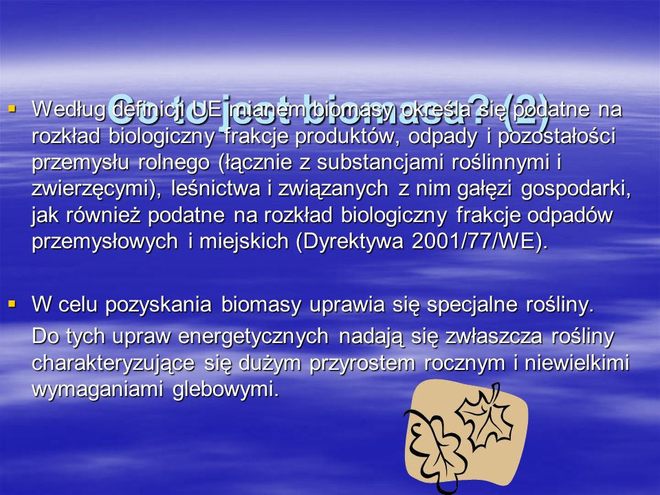 Co to jest biomasa (2)