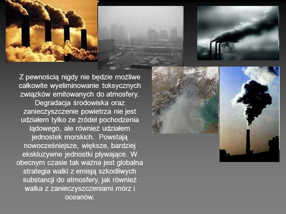 Z pewnością nigdy nie będzie możliwe całkowite wyeliminowanie toksycznych związków emitowanych do atmosfery.