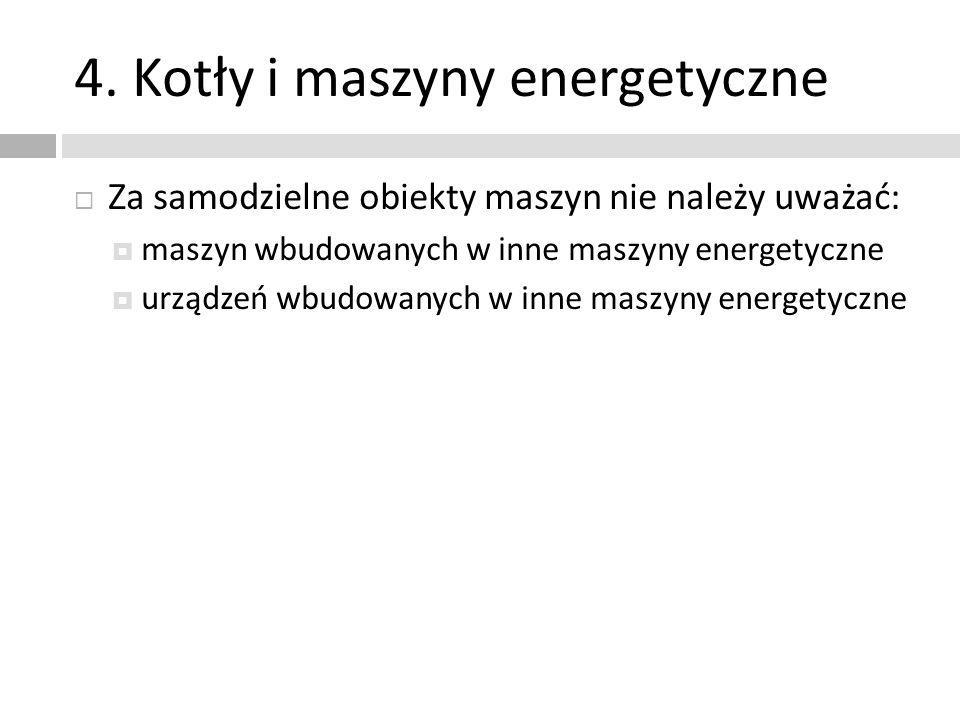 4. Kotły i maszyny energetyczne