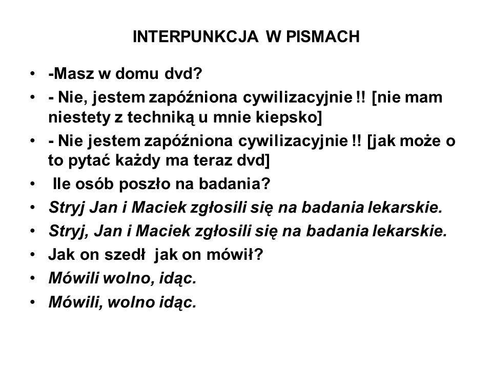 INTERPUNKCJA W PISMACH