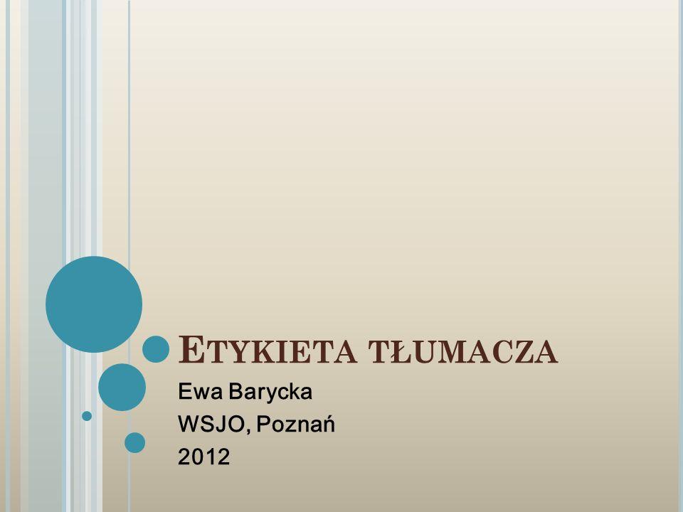 Ewa Barycka WSJO, Poznań 2012